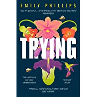 Trying: the hilarious novel about what to expect when you're NOT expecting