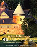 The History of Shelburne Farms, Erica Huyler Donnis, 0934720568