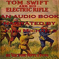 Tom Swift and His Electric Rifle: Daring Adventures on Elephant Island