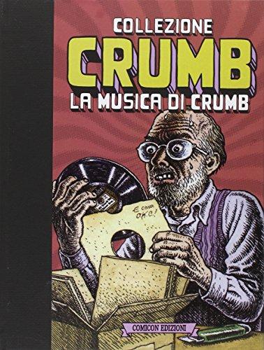 Collezione Crumb. Ediz. limitata: 3 Robert Crumb