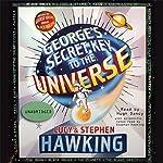 George's Secret Key to the Universe  | Lucy Hawking,Stephen Hawking