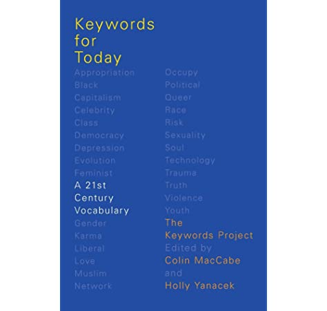 Keywords For Today A 21st Century Vocabulary The Keywords Project Maccabe Colin Yanacek Holly 9780190636579 Amazon Com Books