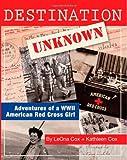 Destination Unknown, Kathleen Cox and LeOna Cox, 1466412488
