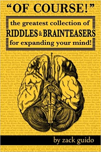 Of Course!: The Greatest Collection of Riddles & Brain