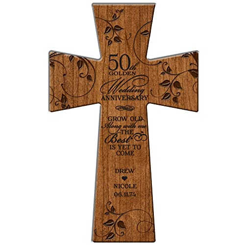 LifeSong Milestones 50th Wedding Personalized Wall Cross Grow Old Along with Me the Best Is Yet to Come Made in USA of Solid Cherry Wood