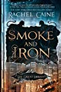 Smoke and Iron (The Great Library Book 4)