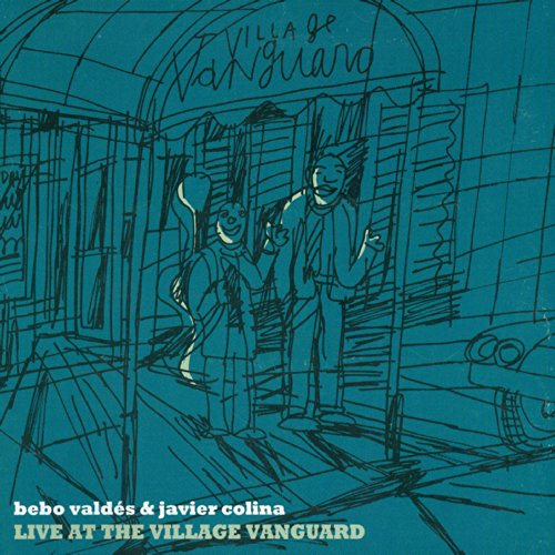 Bebo Valdés & Javier Colina - Live At The Village Vanguard (2007) [FLAC] Download