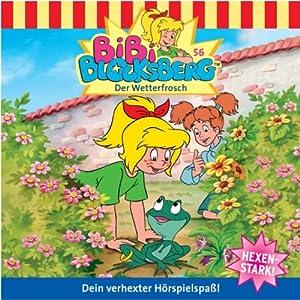 Der Wetterfrosch (Bibi Blocksberg 56) Hörspiel