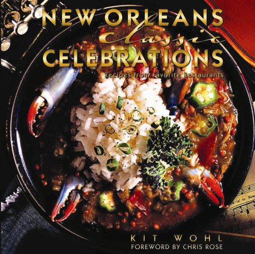 New Orleans Classic Celebrations (Classics) by Brand: Pelican Publishing