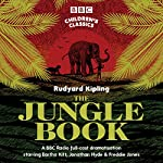 The Jungle Book (BBC Children's Classics) | Rudyard Kipling