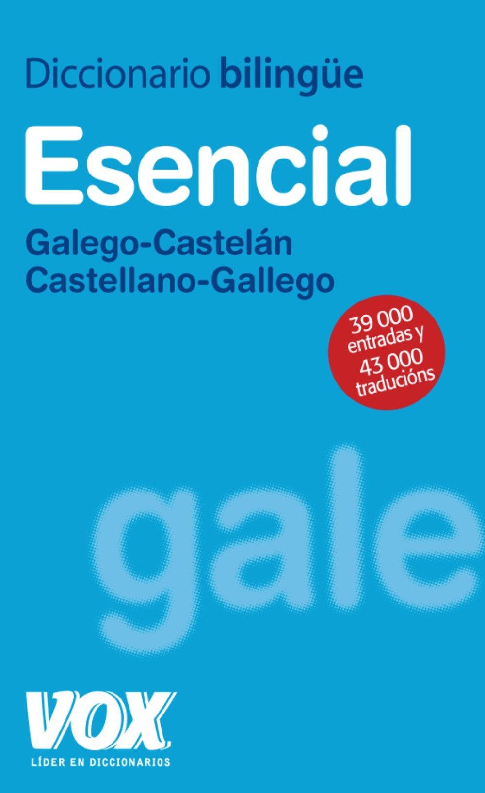 Diccionario Esencial Galego-Castelán / Castellano-Gallego (Vox - Lengua Gallega - Diccionarios Generales) Tapa blanda – 27 abr 2009 Aa.Vv. 8471538210 Dictionaries - General Spanish: Adult Nonfiction