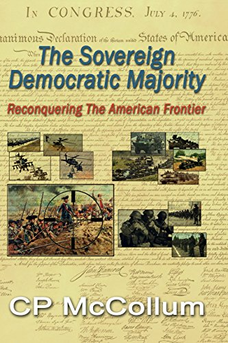 The Sovereign Democratic Majority: Reconquering the American Frontier