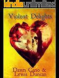 Violent Delights - A Psychological Horror Short Story