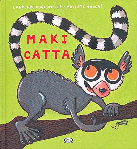 Maki Catta (Spanish Edition)