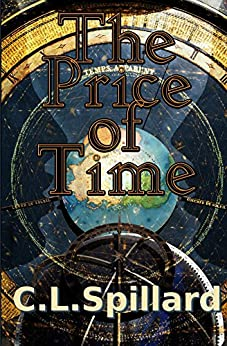The Price of Time by [Spillard, C.L.]