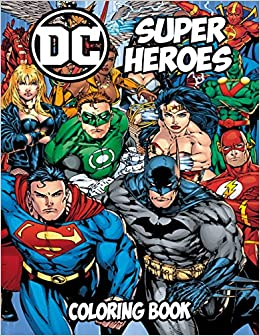 Amazon.com: DC Super Heroes Coloring Book: Coloring Book for Kids ...