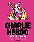 Charlie Hebdo - Même pas peur !