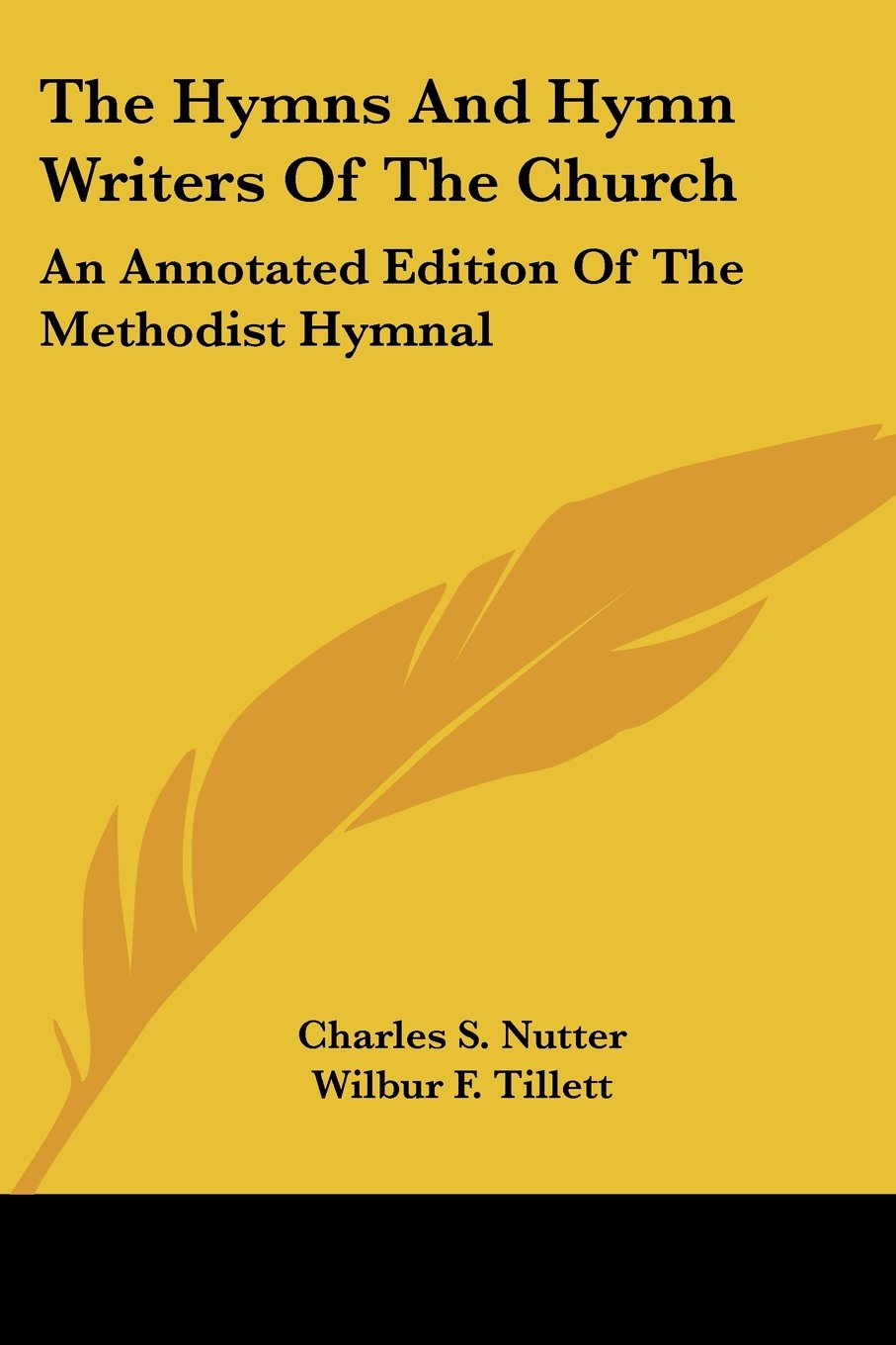 Download The Hymns And Hymn Writers Of The Church: An Annotated Edition Of The Methodist Hymnal ebook