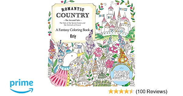 Amazon Romantic Country The Second Tale A Fantasy Coloring Book 9781250117281 Eriy Books