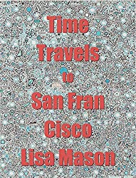 Time Travels to San Francisco