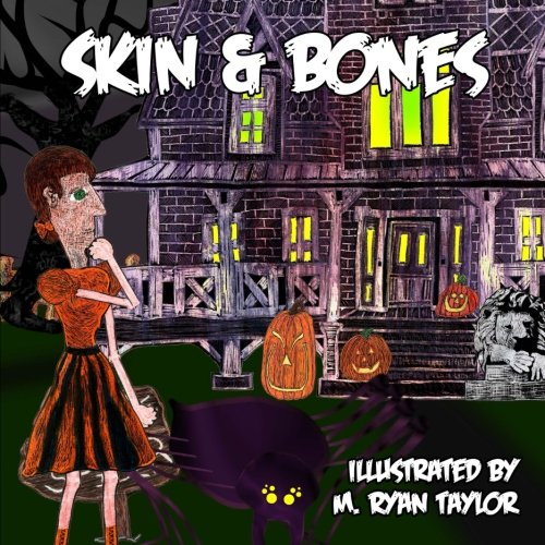 Skin and Bones: A sing-along illustrated song with music included! (Illustrated American Folk Songs for Children) (Volume 1) ()