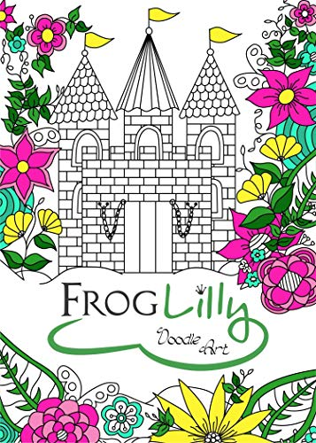 FrogLilly Doodle Art Adult Coloring Book w/ Unique Lay Flat Pages - Travel Size for Anti Stress and Fun - 50 Pages Floral, Nature, Animal, Holiday and Mandala Type Designs ()