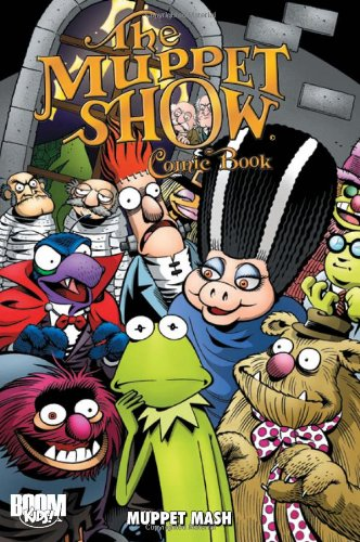 The Muppet Show Comic Book: Muppet Mash by BOOM! Studios