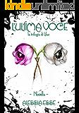 L'Ultima Voce (novella) (La Trilogia di Lilac)