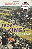 The Sport of Kings: A Novel