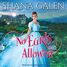 No Earls Allowed: Survivors Series, Book 2 Audiobook by Shana Galen Narrated by Victoria Aston