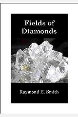 Fields of Diamonds Kindle Edition