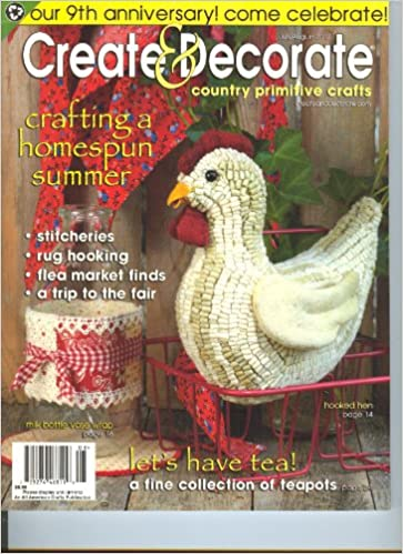 Create Decorate July August 2012 Country Primitive Crafts