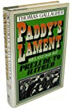 Paddy's Lament: Ireland 1846-1847 Prelude to Hatred