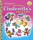 img - for Cinderella's Friends (Disney Classic) (Little Golden Book) book / textbook / text book
