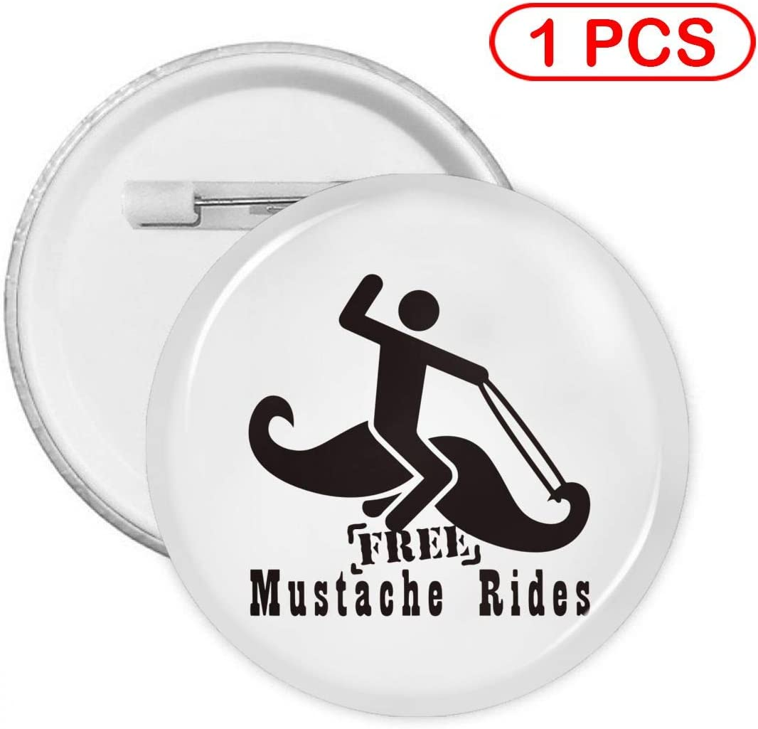Free Mustache Rides Round Badge Metal Pins Circular Badge Holder Clothing Decoration Gift Multi Pack
