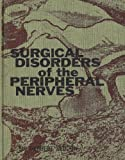 Surgical Disorders of the Peripheral Nerves, Herbert Seddon, 0443008094