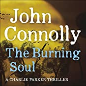 The Burning Soul: A Charlie Parker Mystery | John Connolly