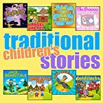 Traditional Children's Stories | Roger William Wade,Robert Southey,Wilhelm Grimm,Jacob Grimm,Joseph Jacobs,Hans Christian Anderson,Carlo Collodi