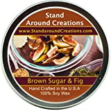 Premium 100% All Natural Soy Wax Aromatherapy Candle - 6oz Tin Brown Sugar And Fig: It's a great all season addition with notes of fig, caramelized brown sugar and musk.