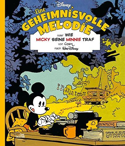 Eine geheimnisvolle Melodie: Oder: Wie Micky seine Minnie traf