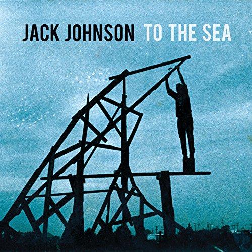 jack johnson to the sea - 1