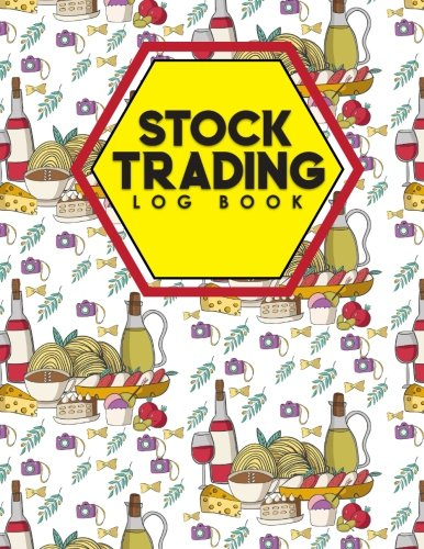 Stock Trading Log Book: Day Trading Plan, Traders Diary, Stock Trading Books, Trading Log Journal, Cute Rome Cover (Volume 1) ebook