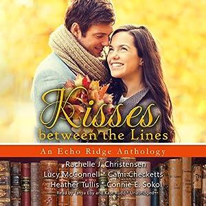 Kisses Between the Lines Audiobook