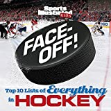 Face-Off: Top 10 Lists of Everything in Hockey