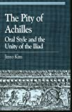 The Pity of Achilles, Jinyo Kim, 0847686213