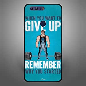 Huawei Honor 8 When you want to give up get Started, Zoot Designer Phone Covers
