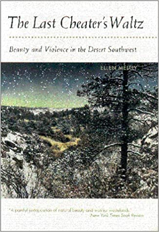 the-last-cheater-s-waltz-beauty-and-violence-in-the-desert-southwest