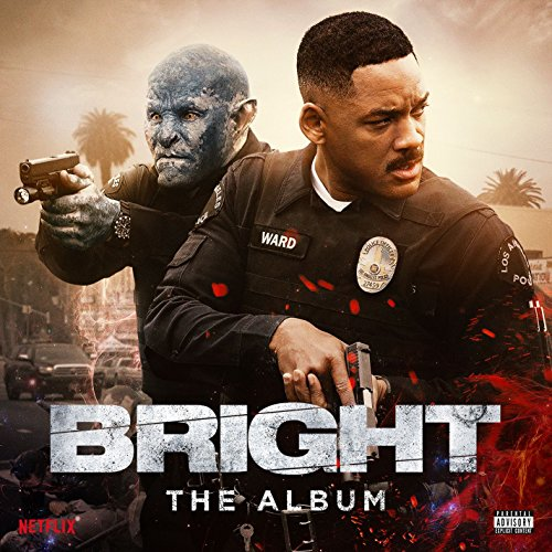 Bright: The Album [Explicit]