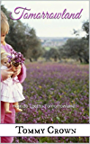 Tomorrowland: is there really a Tomorrowland? (Cloud Nine Bedtime Stories Book 1)