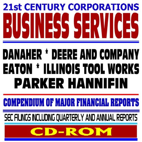 21St Century Corporations  Capital Goods   Danaher  Deere And Company  Eaton  Illinois Tool Works  Parker Hannifin   Sec Filings  Cd Rom